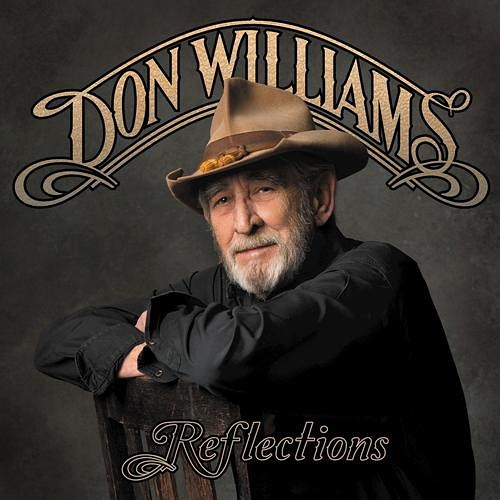 "11 March 2014 ""Reflections"" Produced by:  Garth Fundis & Don Williams Sugar Hill Records  #donwilliams #donwilliamsmusic #gentlegiant"
