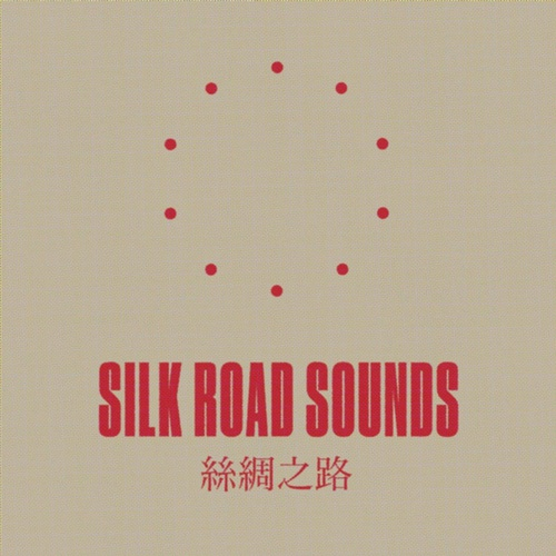 SILK ROAD SOUNDS -