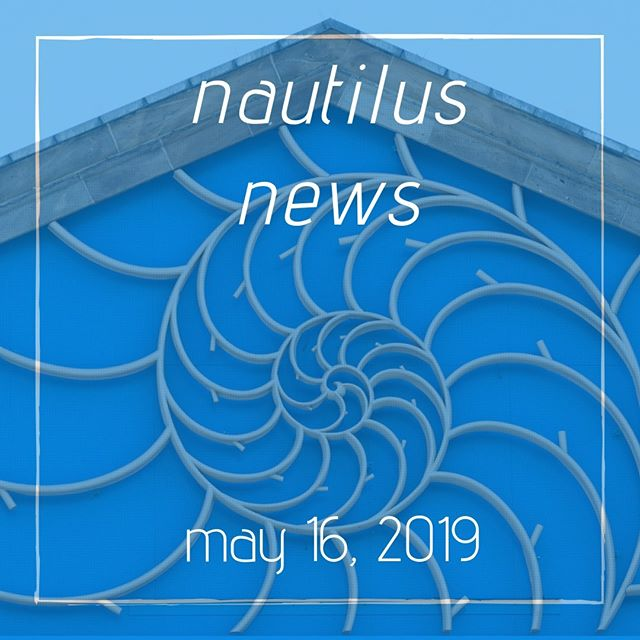 Read the May 16th Nautilus News. https://conta.cc/2VEh3NP