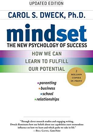 Mindset: The New Psychology of Success, Carol S. Dweck, Random House, 2006