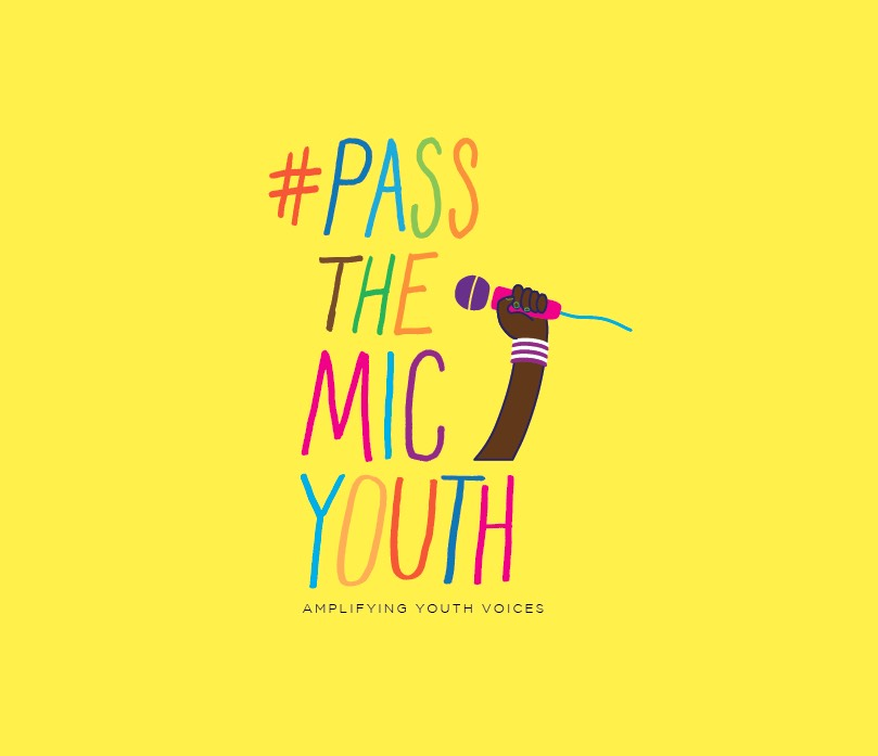 """#PASSTHEMICYOUTH - """"Young people hold so much power. Young people have held lots of power always, with young activists being the leaders and forefront of activist movements everywhere. Today, especially, as more and more young people mobilize and get involved with activist work. With advancing technology that allows people to further connect, the platform that young people have to spread their message and story keeps growing. Young people are smart, innovative, and passionate. Young people have the power to start and lead movements, as they have been doing already."""""""
