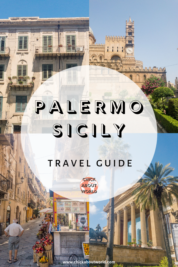 Palermo Sicily Travel Guide Chick About World.png