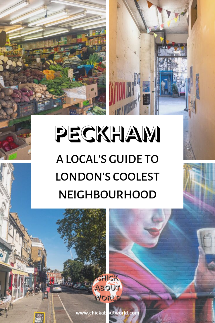 A Local's Guide To Peckham - Chick About World.png