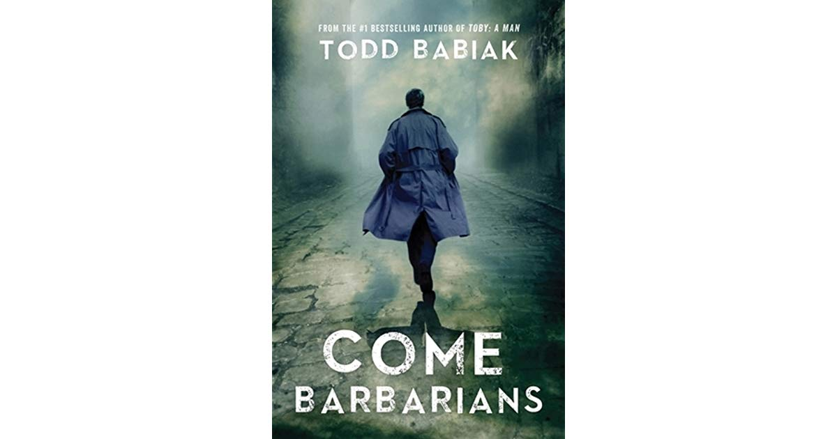 """""""With  Come Barbarians , Todd Babiak stands shoulder to shoulder with Greene and le Carré, but makes the world his own, infusing it with French New Wave cinema and an emotionally resonant voice to craft a thriller of distinction, and of the heart."""" -  ANDREW PYPER , author of  The Demonologist"""