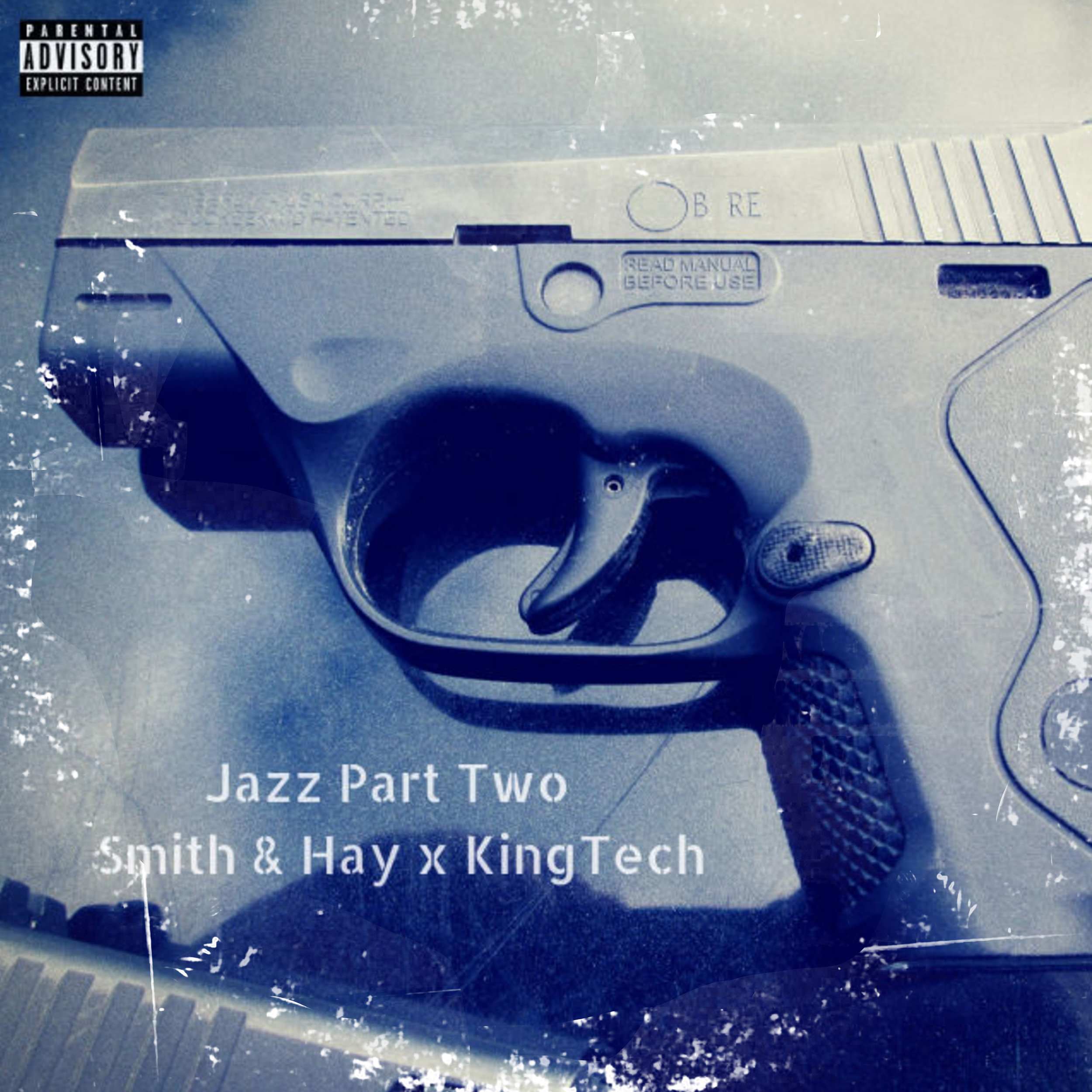 Jazz Part Two by Smith & Hay x King Tech