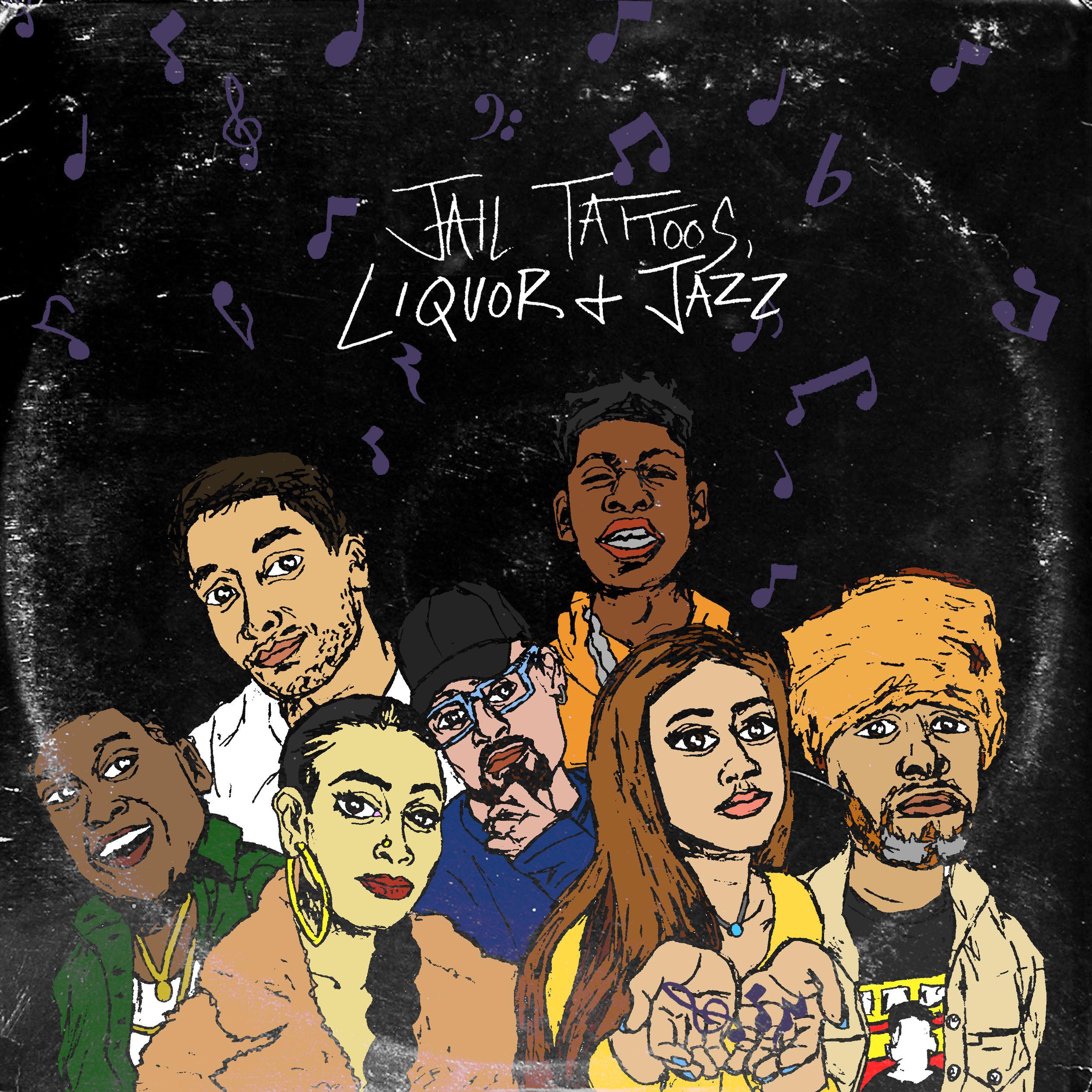 Jail Tattoos, Liquor and Jazz.jpg