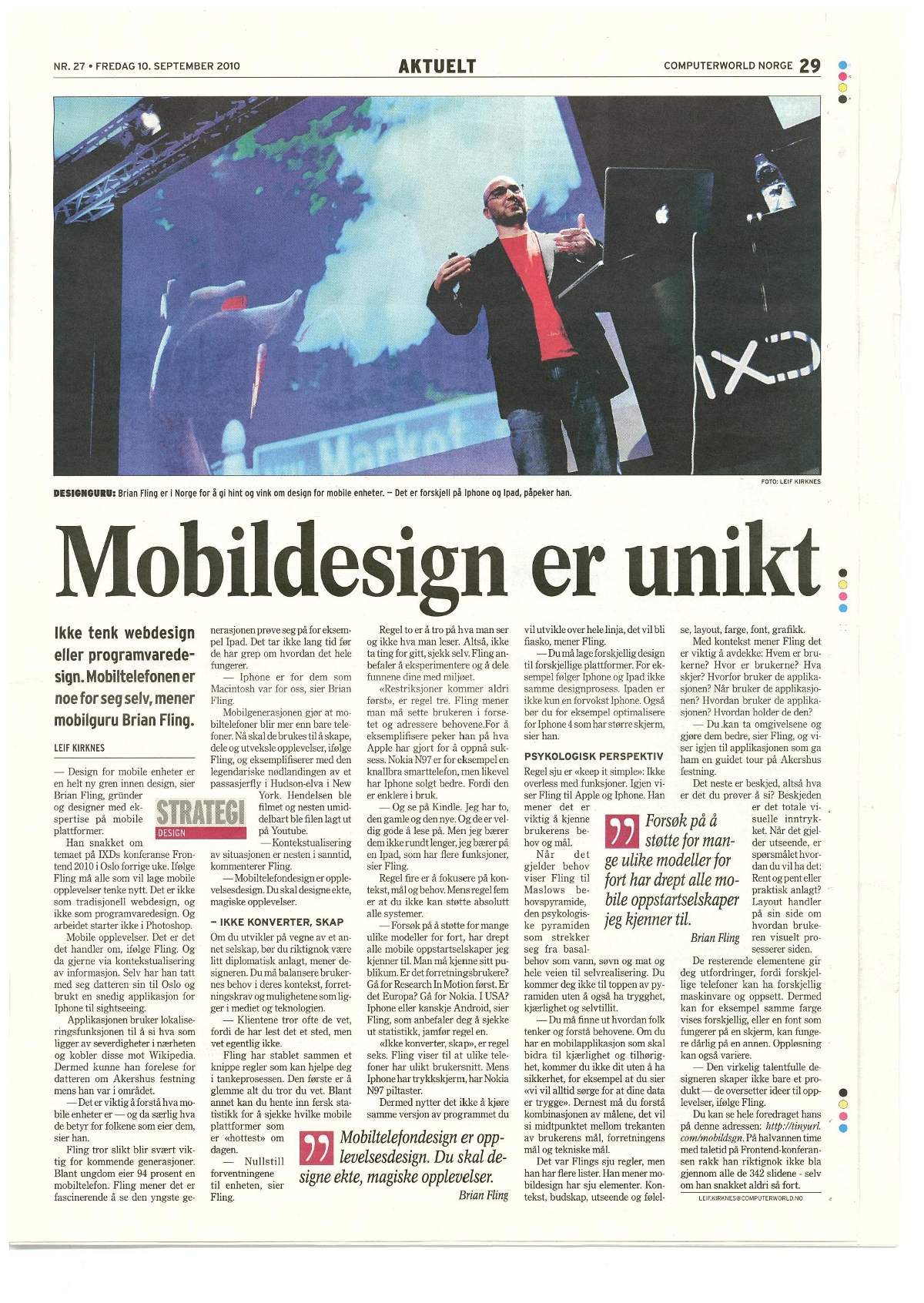 From the Norwegian paper Computerworld — 10th of September 2010