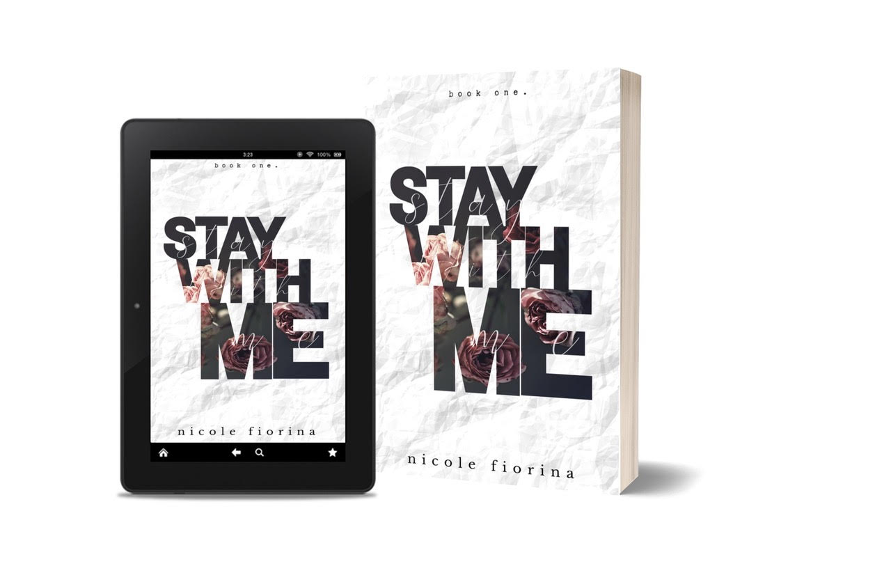 Nicole Fiorina - Get caught up on Stay WIth Me before Book Two comes out in October.