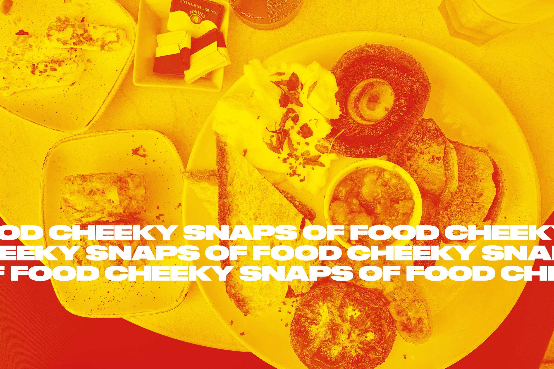 Cheeky Snaps of Food.jpg