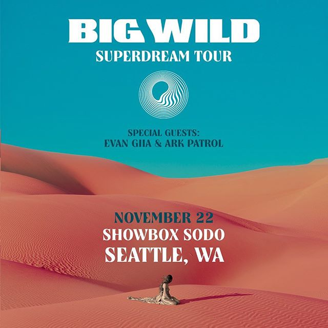 Extremely excited to announce a hometown show at📍Seattle Showbox Sodo with @bigwildmusic and @evangiia !!! Ticket presale begins tomorrow at 10AM PT! Use password SUPERDREAM, the link is in my bio.
