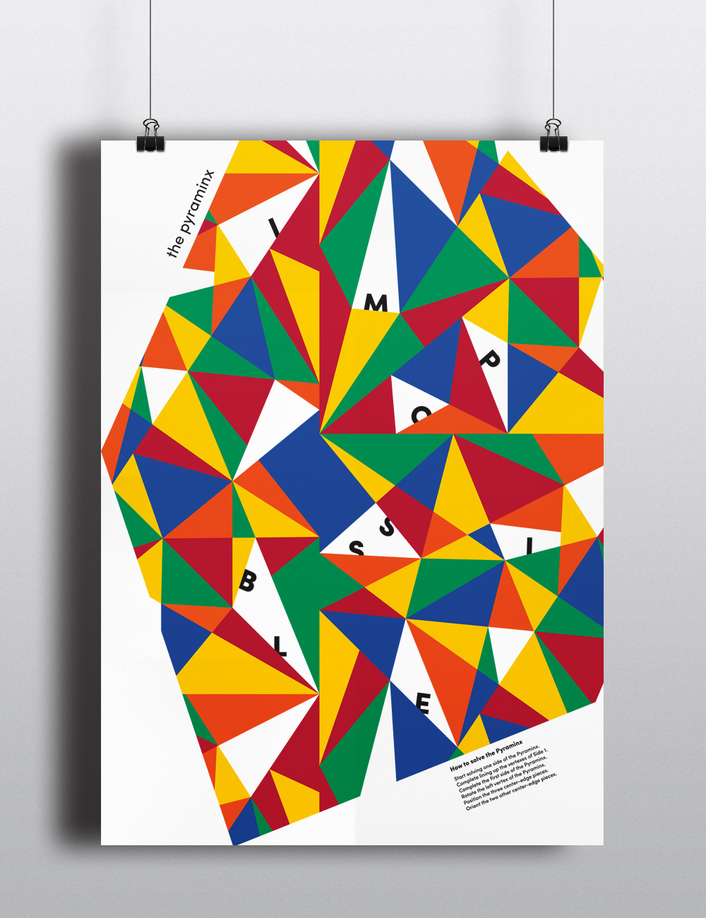 "Pyraminx Poster - A poster inspired by an object found at home (a Triangular Rubix ""cube"")"
