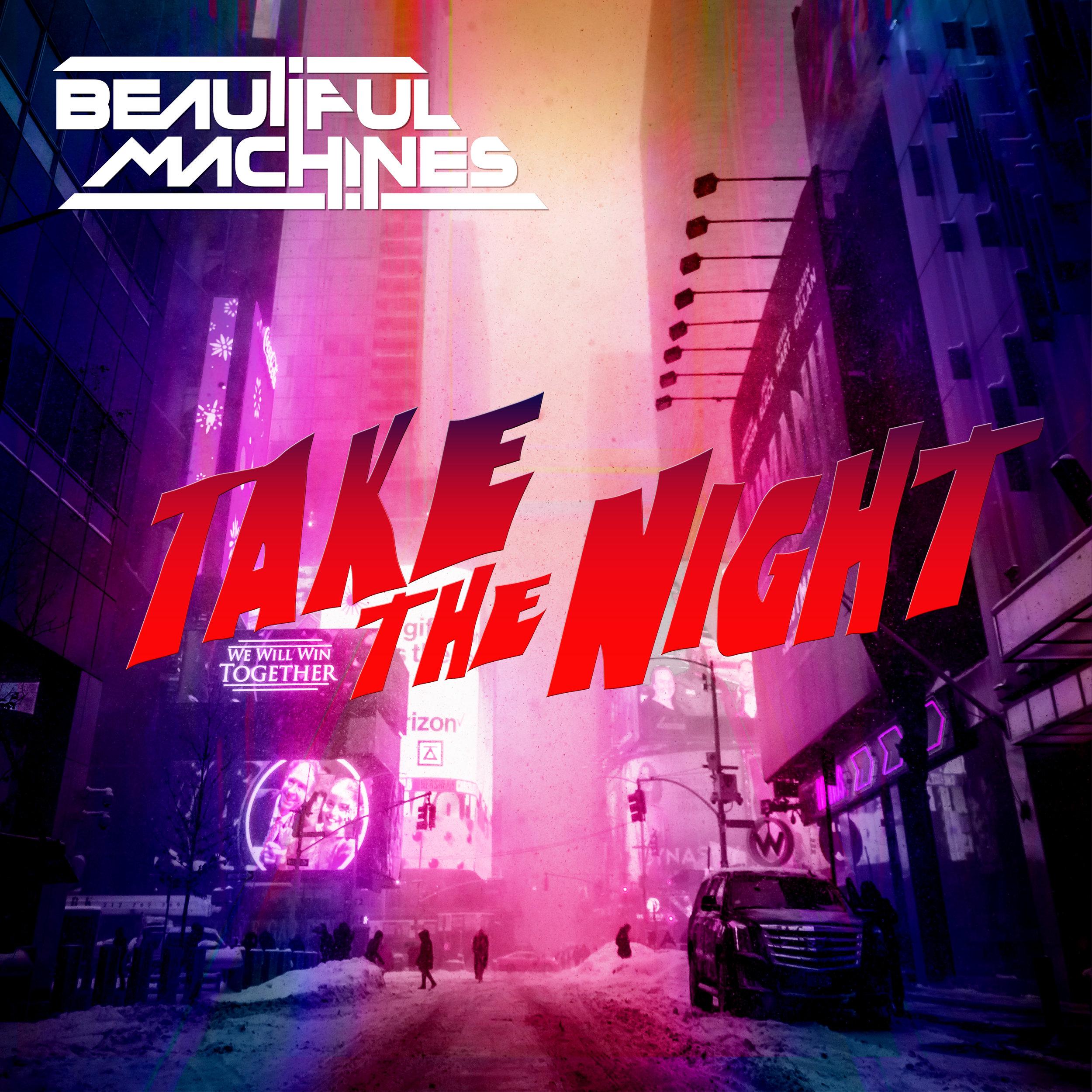 Artwork - Beautiful Machines - Take the Night 3000x3000.jpg