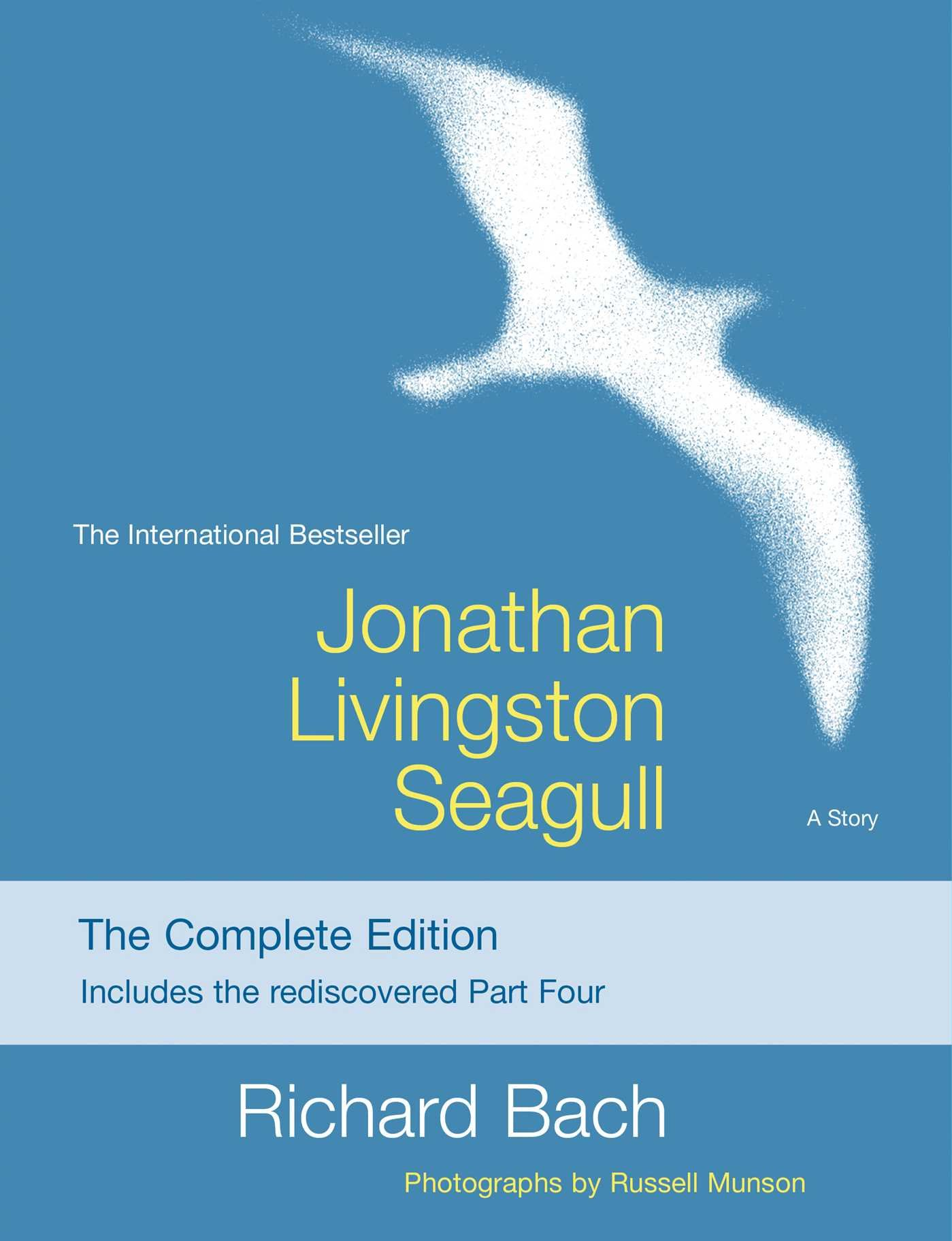 Jonathan Livingstone Seagull - By Richard Bach