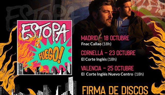 Mañana, el disco Fuego 🔥 de @estopaoficial estará en la calle. Y os esperan en @elcorteingles de Callao para firmarlo.  #Estopa #EstopaFuego #FirmaDeDiscos #Madrid