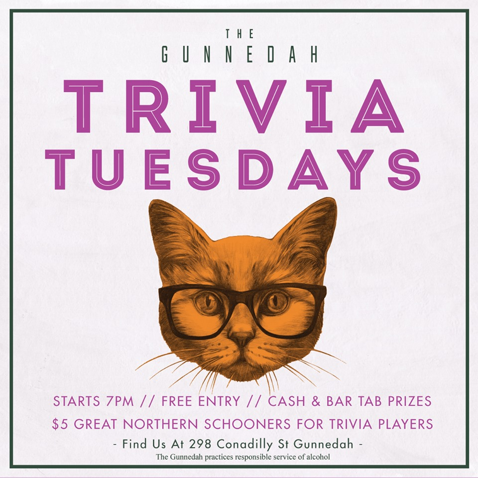 TUESDAY NIGHT TRIVIA  7PM WEEKLY  - Exercise your grey matter with us each week where we cover a wide array of topics from Science, Entertainment, Sport, History and everything in between. Can you engineer a mean paperplane? You're in luck, you can take on the other teams for points and prizes! Free entry - Bookings essential!