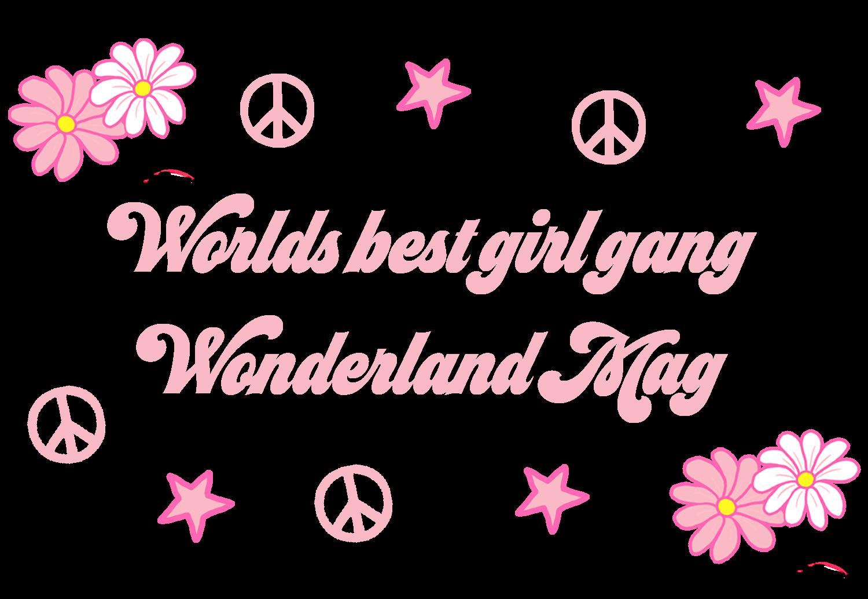 WORLDS BEST GIRL GANG WONDERLAND MAG2.png