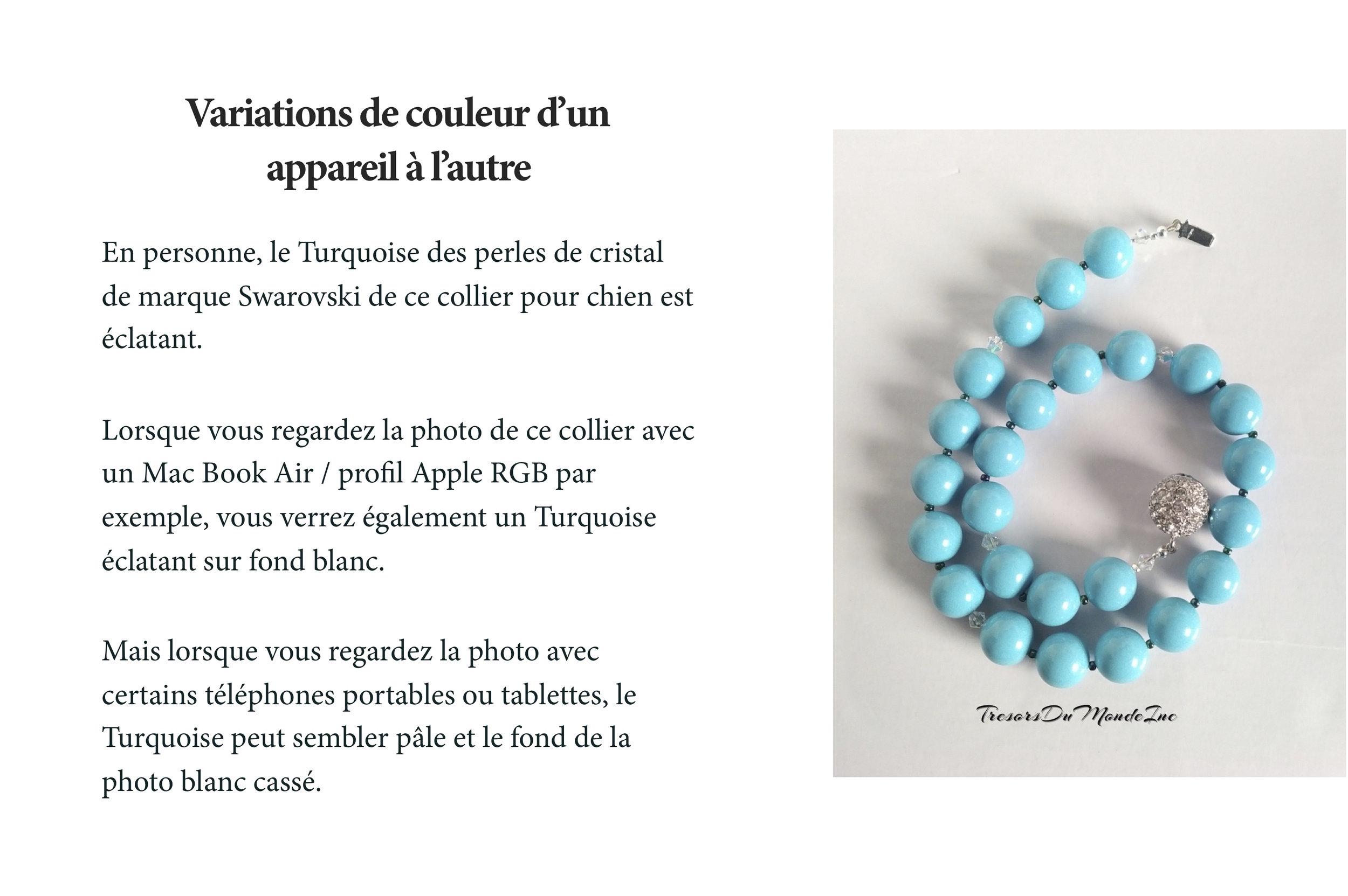 P.S.: Turquoise est le nom de la couleur donné à ces perles de cristal, par Swarovski