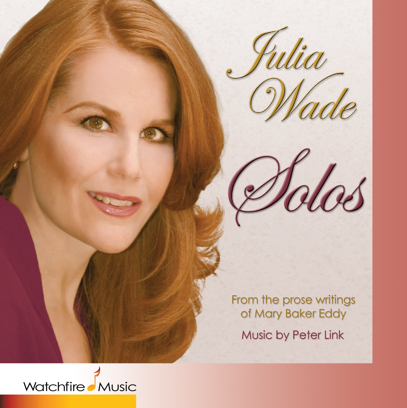Julia's much-anticipated album,   Solos    from the prose writings of Mary Baker Eddy,  offers 12 new original inspirational songs by Peter Link. He set to music iconic and beloved prose text from Mrs. Eddy's seminal book, Science and Health with Key to the Scriptures.  This CD is offered as gift to spiritual seekers everywhere, and especially to the worldwide church community for whom Julia sang for 7 years as the Soloist at the international headquarters of the Christian Science church in Boston, MA. Julia and Peter wanted to share the rich inspiration they found as a result of Julia's wonderful 7-year journey at the First Church of Christ, Scientist in Boston. They hope that you will enjoy discovering or perhaps rediscovering the rich meanings contained in these songs.   Download, Purchase and    Listen to the Music here.