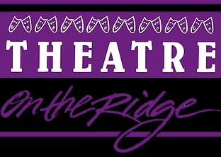 Theatre on the Ridge - Engaging, Educating and Entertaining our community -