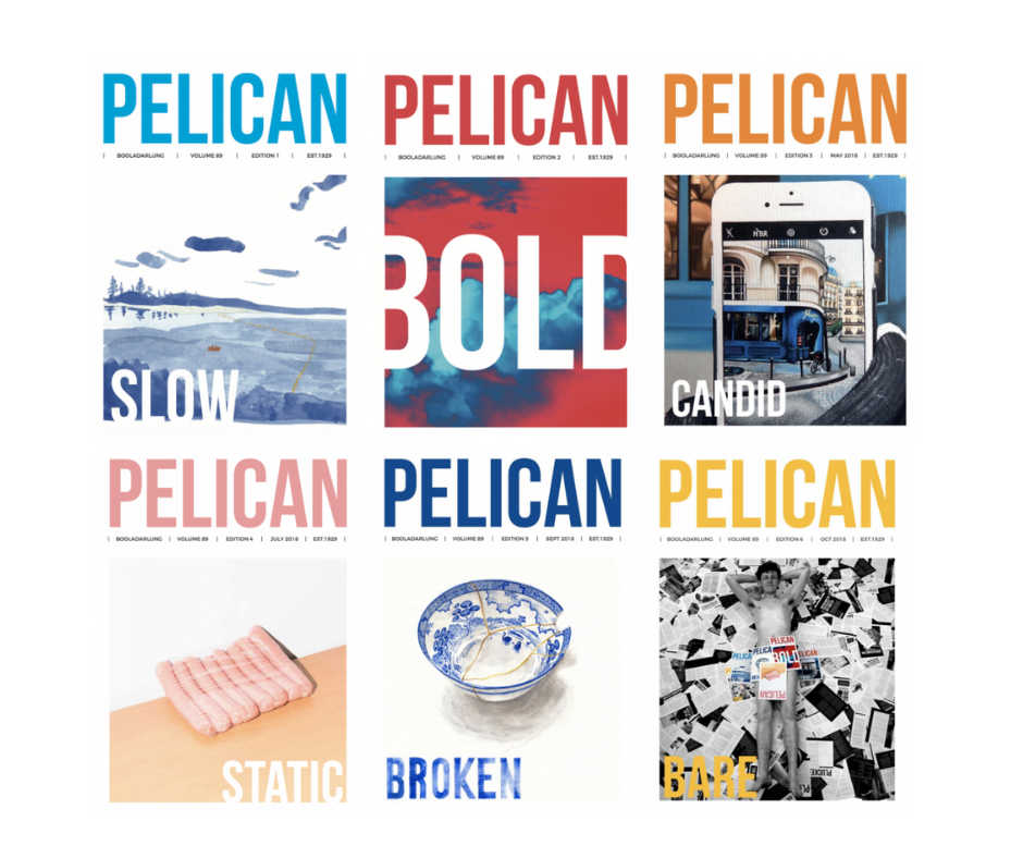 The six Print Editions for Pelican Magazine 2018