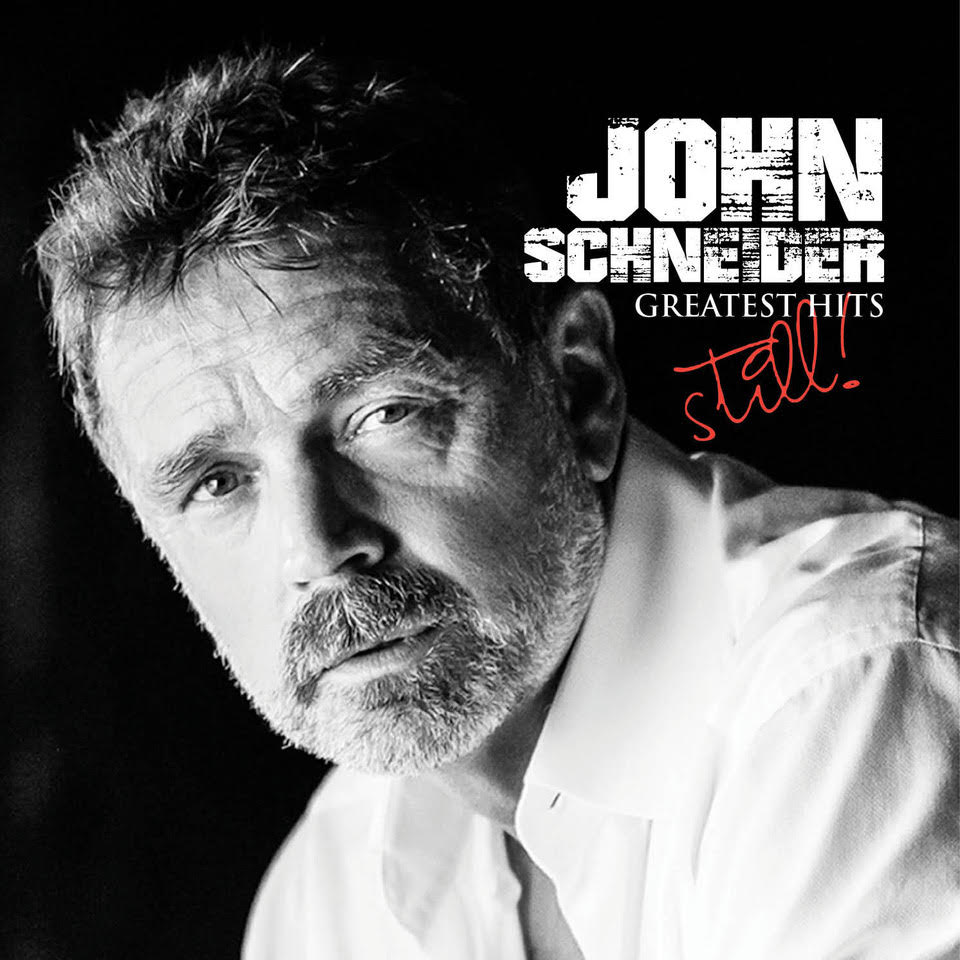 John Schneider Greatest Hits Still cover.jpg