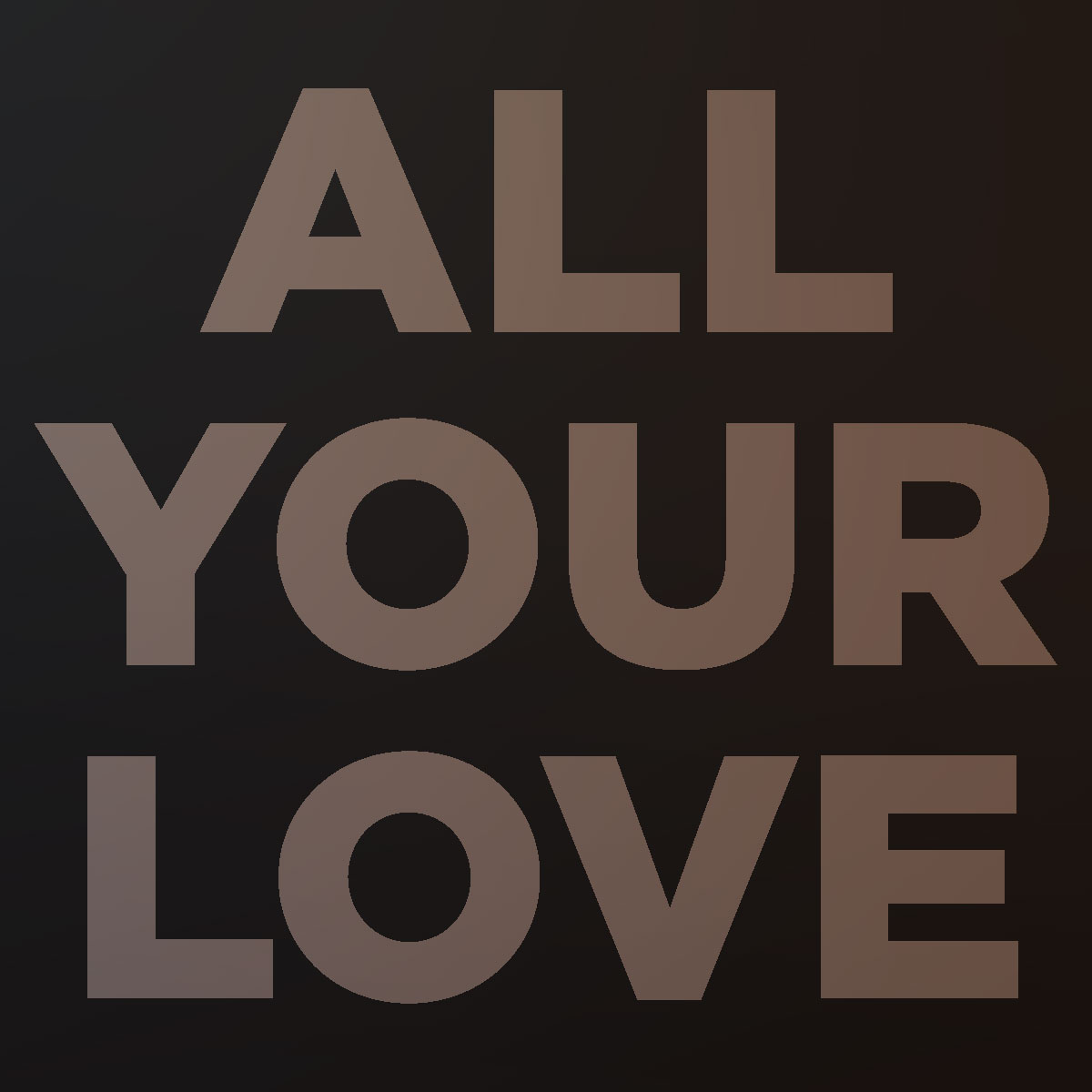 All Your Love · September 2018