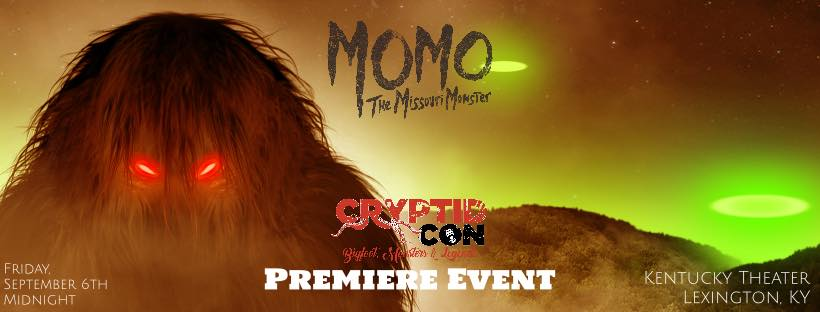 "The premiere event for the 9th Small Town Monsters film will be held at the Kentucky Theater in Lexington to help kick off the third  CryptidCon ! Join some of the cast and crew of the new docu-drama from director, Seth Breedlove. Also in attendance will be Cliff Barackman and James ""Bobo"" Fay along with executive producer, Nick Groff.  Tickets are now available for purchase at  https://embed.showclix.com/event/momo-the-missouri-monster"