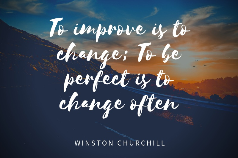 To+improve+is+to+change%3B+To+be+perfect+is+to+change+often.jpg