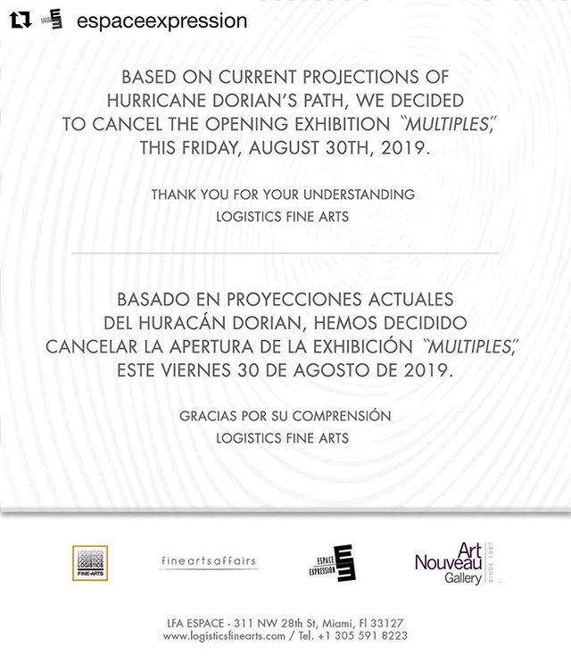 #Repost @espaceexpression ・・・ Based on current projections of hurricane Dorian's path, we decided to cancel the opening reception exhibition: Multiples, this Friday, August 30th, 2019. Thank you for your understanding.