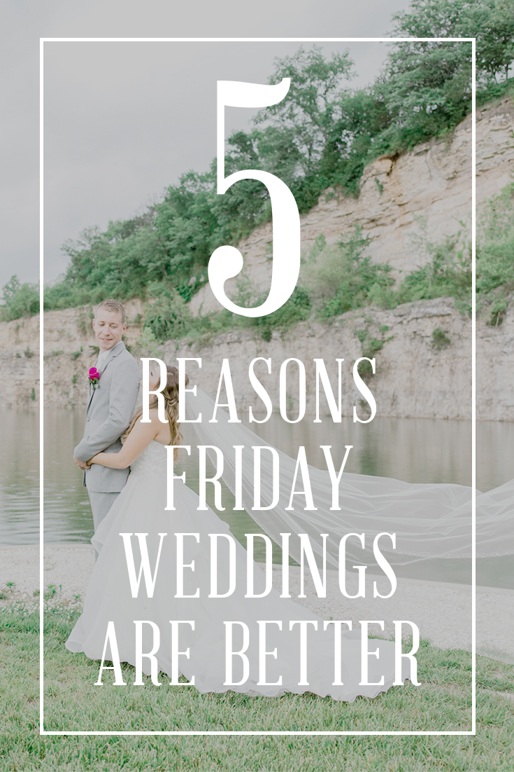 5 Reasons Why Friday Weddings Are Better