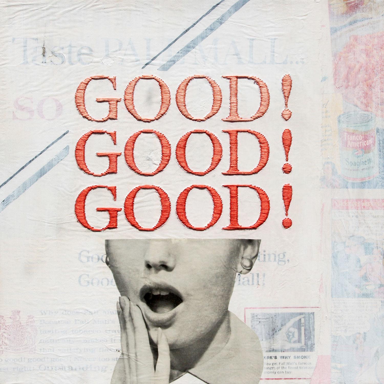 Good! Good! Good!