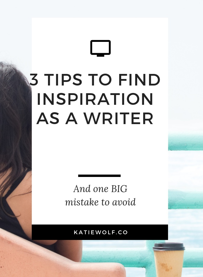 3-tips-to-find-inspiration.jpg