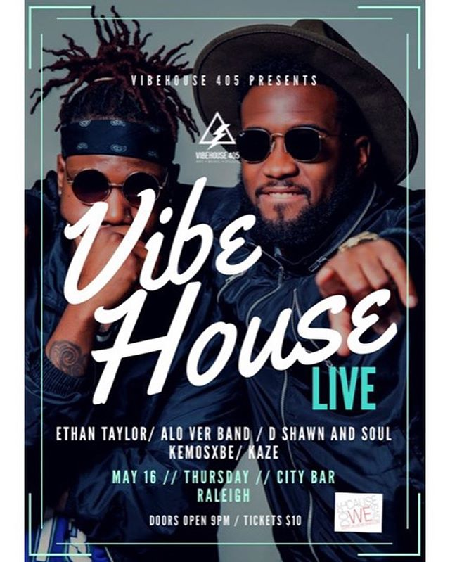 TONIGHT!!! ⚡️⚡️⚡️ R & B, Hip Hop, Indie Rock and beyond on one stage.  VibeHouse Live presents ETHAN TAYLOR @ethantaylornc  ALO VER w/ live band @alo_vermusic  D SHAWN AND SOUL w/ live band  @dshawnandsoul  KAZE @kaze4letters  KEMOSXBE @teepeetrap  THURSDAY 5.16.19  @ CITY BAR Raleigh @citybarraleigh  CityBarRaleigh.com  Brought to you by @VibeHouse405  and DOPECAUSEWESAID.com  @dopecausewesaid  Doors at 8 Show at 9.  Tickets $10  VibeHouse405.com  Instagram : @VibeHouse405  #VibeHouse405 Home of the Creative Rebels. #vibehouse405 #music #studio #hiphop #studioflow #producer #artist #songwriter #recording #Billboard #SESAC #ASCAP #BMI #rock #soul #reggae #dance #edm #trap #country #media #video #photography #vocals #engineer #art #positivevibes #wraloutandabout