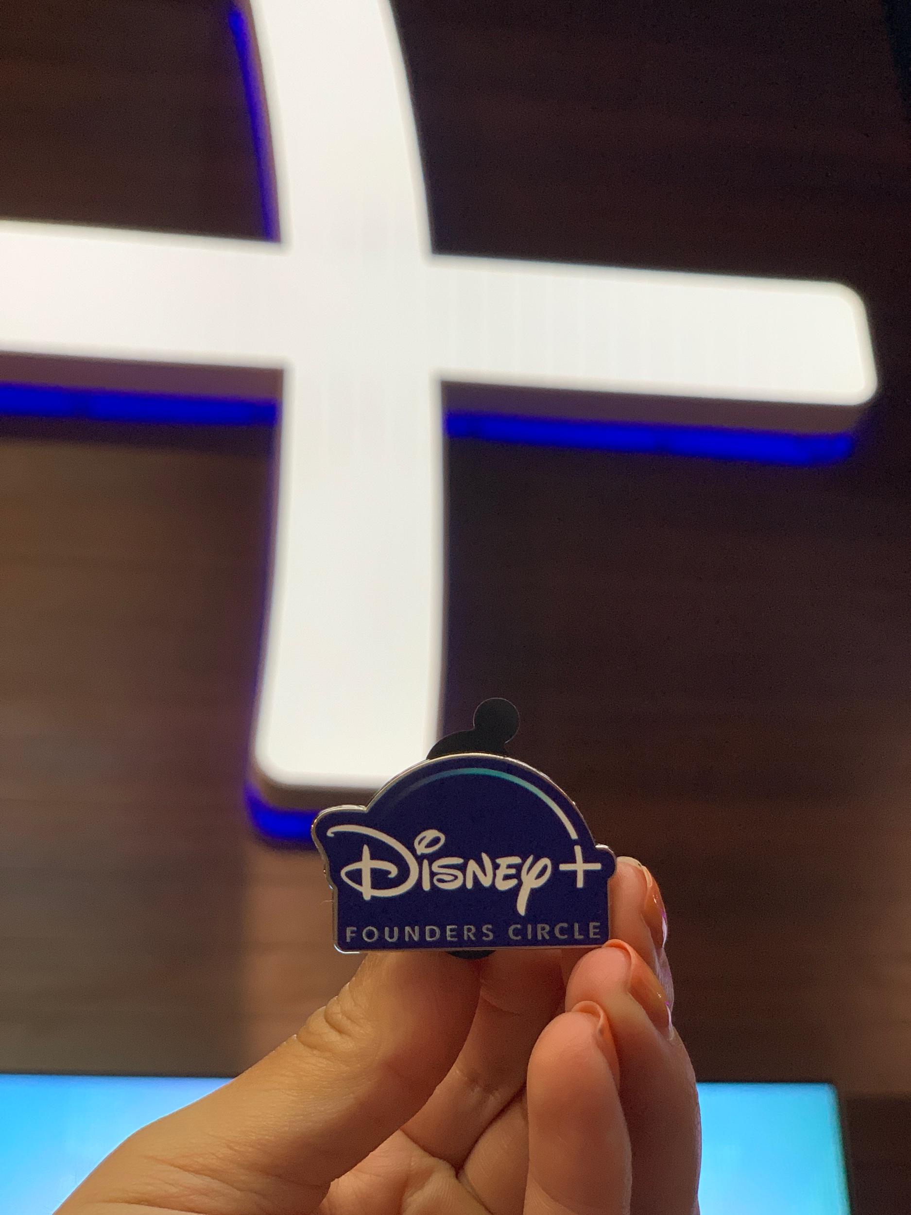 Disney+ Founders Circle Pin for signing up at D23