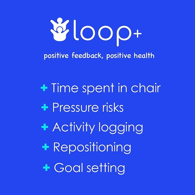 positive feedback for positive health. loop+ app provides access to real-time sensor data to help guide sustained, healthy habits.  #wheelchairlife #wearabletherapy #spinalcordinjury #pressuresensor #wheelchairuser #spinalrehab #wheelchair #healthmonitor #healthtracker #loop+ #loopplus