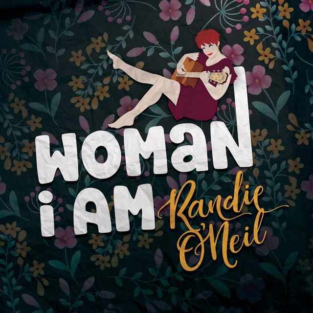 Randie-ONeil-Woman-I-Am.jpeg