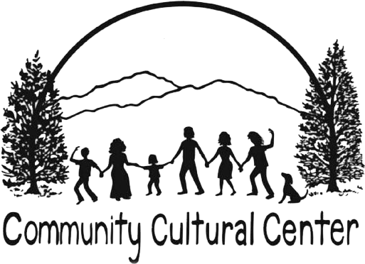 Community Cultural Center - The CCC strives to provide a safe and cooperative multi-purpose facility to support the arts, education, recreation and other activities that foster family, community, environmental and economic health and encourage diversity cooperation and tolerance