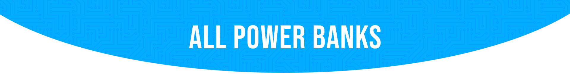 All-Power-Banks---banner.png