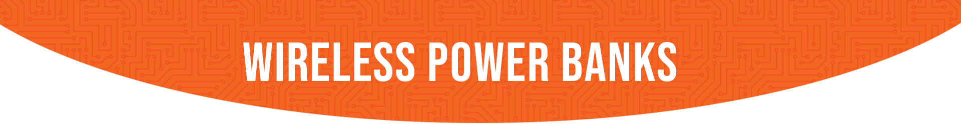 Wireless-Power-Banks---banner.png