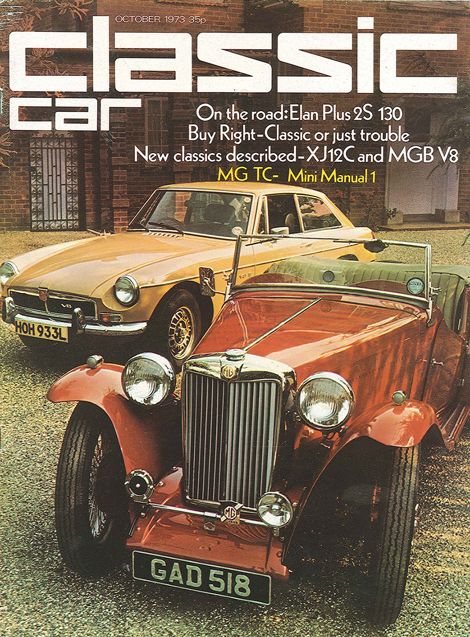 When the first issue appeared in October 1973 we were called  Classic Car.
