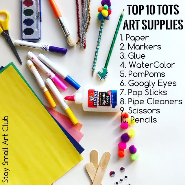 Top 10 Art Supplies for Toddlers: paper, markers, glue, watercolor, pompoms, google eyes, pop sticks, pipe cleaners, scissors, and pencils.