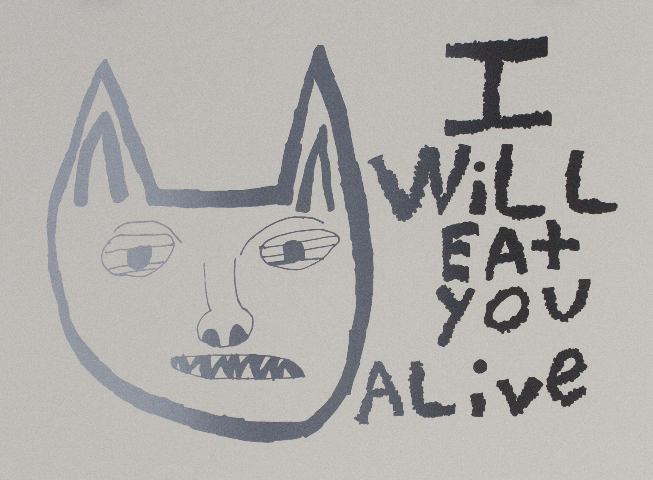 "I Will Eat You Alive . 2018_Screen print on paper. 12"" x 9""."