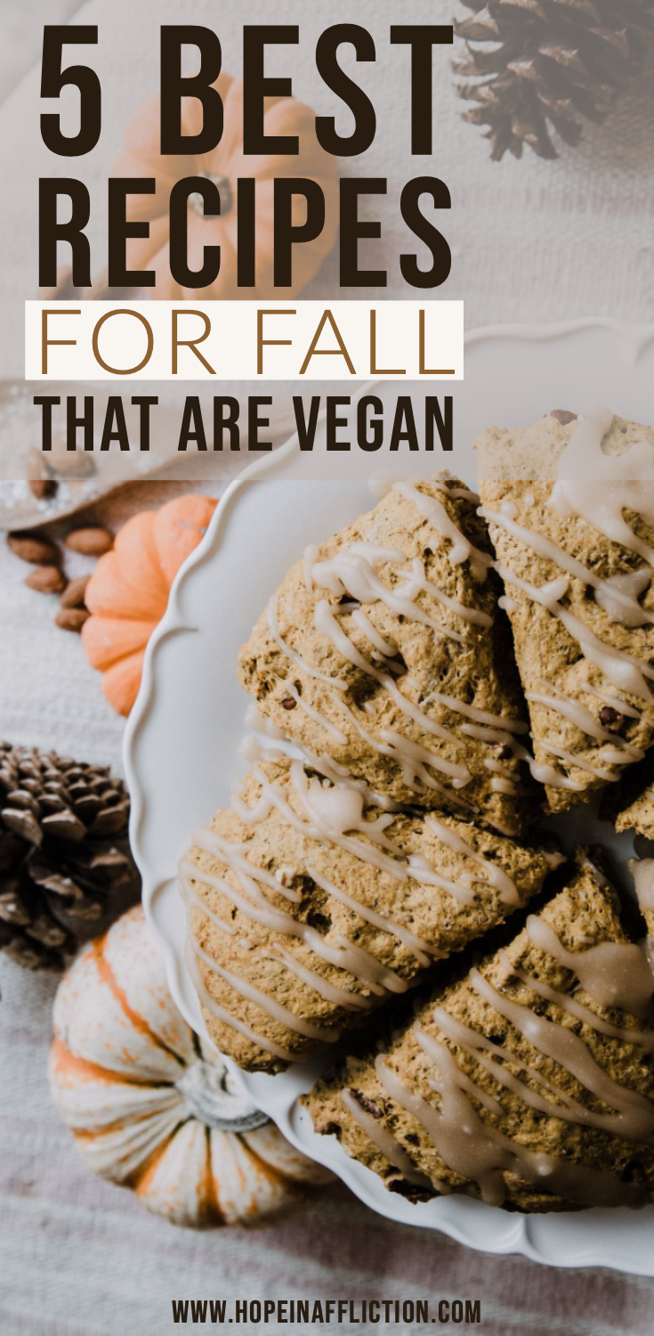 fall recipes are the best! fall is now in full effect. discover 5 of the best recipes for fall. they are all plant-based, vegan, and delicious! #fall #recipes #fallrecipes #fallcooking #seasonal #vegan #plantbased #baking #cooking