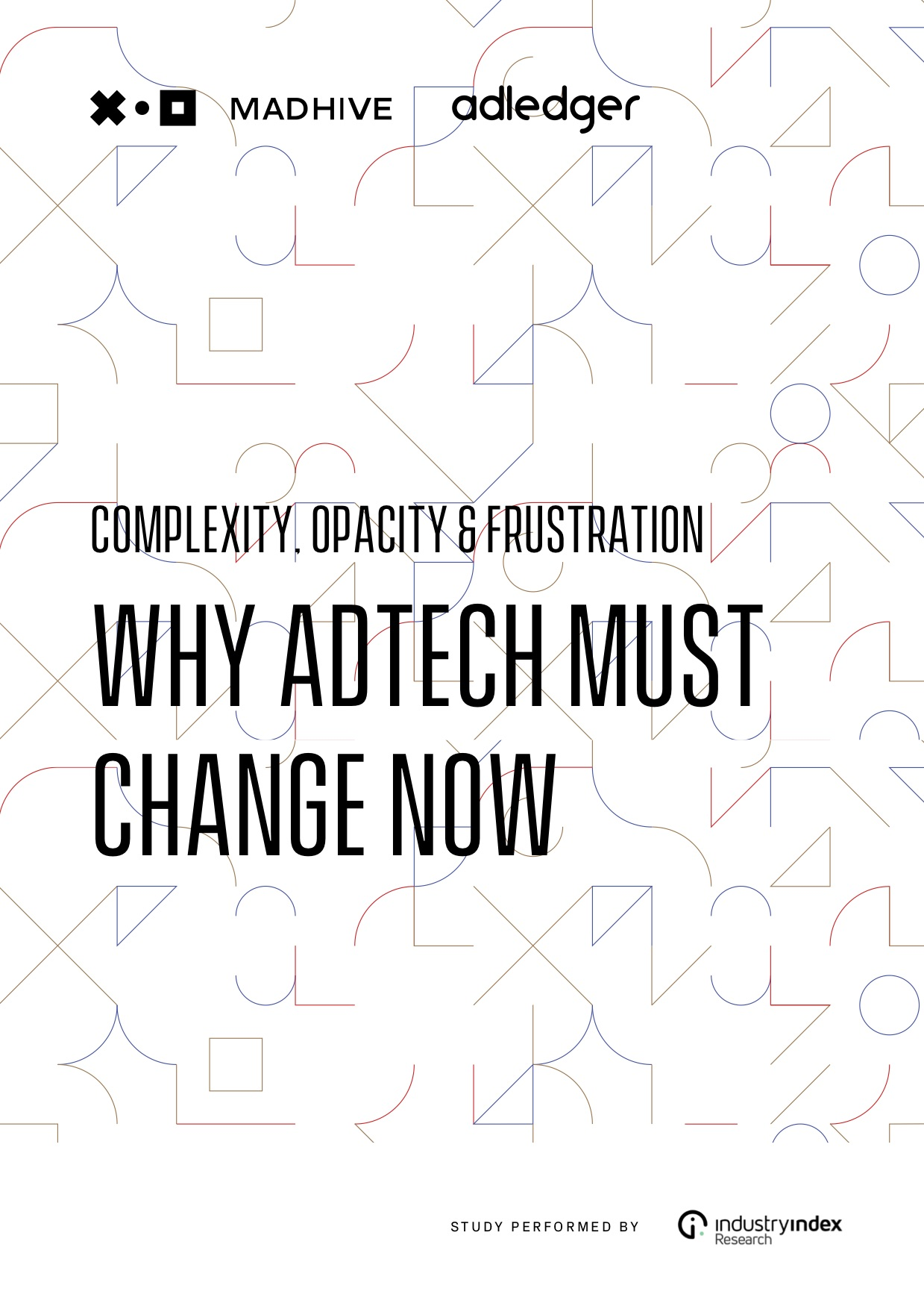 MadHive_AdLedger_WhitePaper_2019_Complexity__Opacity___Frustration.jpg