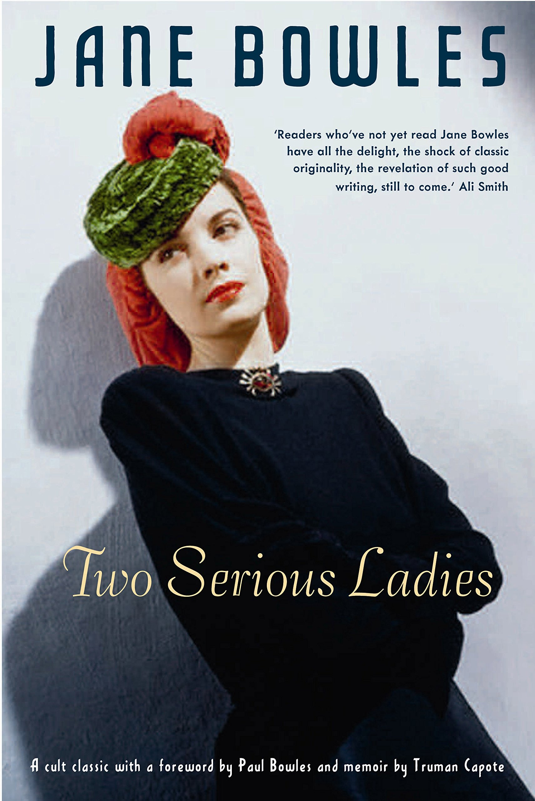 Jane Bowles-Two-Serious-Ladies-Sort-of-Books.jpg