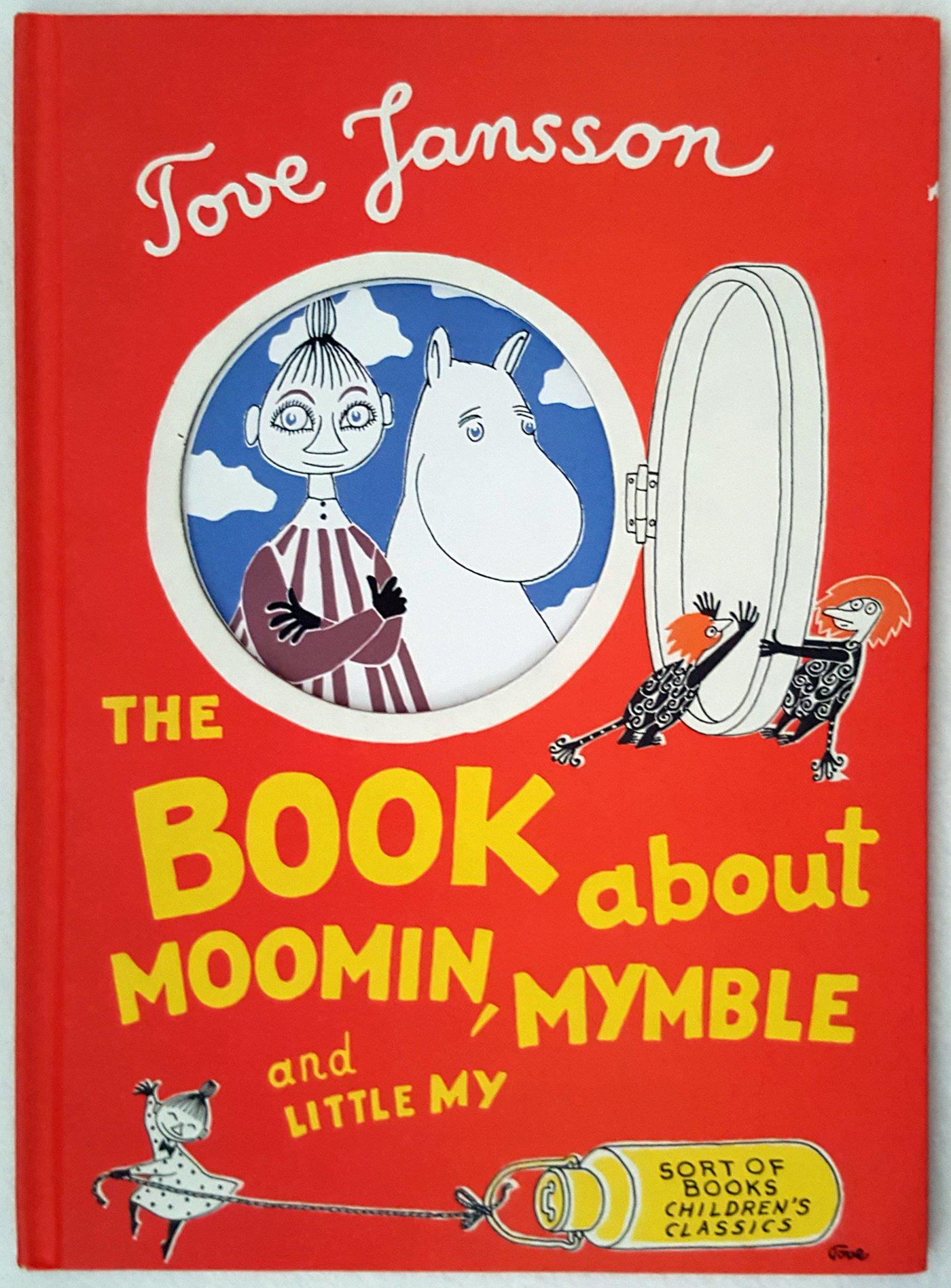 Tove Jansson The Book About Moomin, Mymble and Little My Sort of Books.jpg