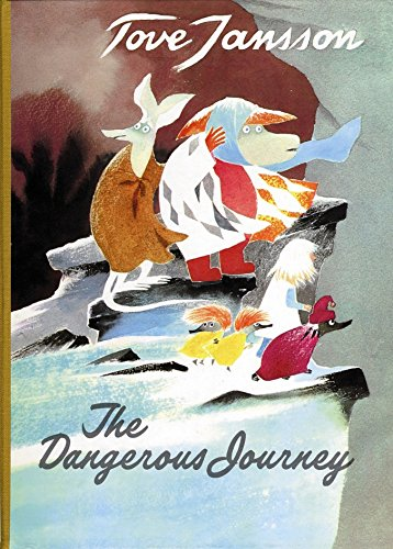 Tove Jansson The Dangerous Journey Sort of Books.jpg