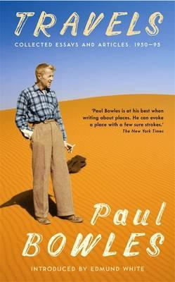 Paul Bowles Travels Sort of Books.jpeg
