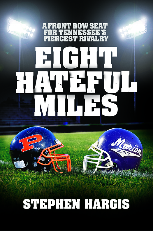 "Purchase Stephen Hargis' ""Eight Hateful Miles"" on sale now at Amazon."