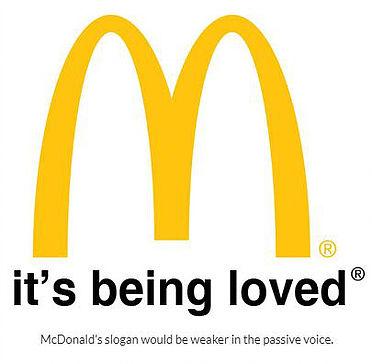 McDonalds strapline passive voice